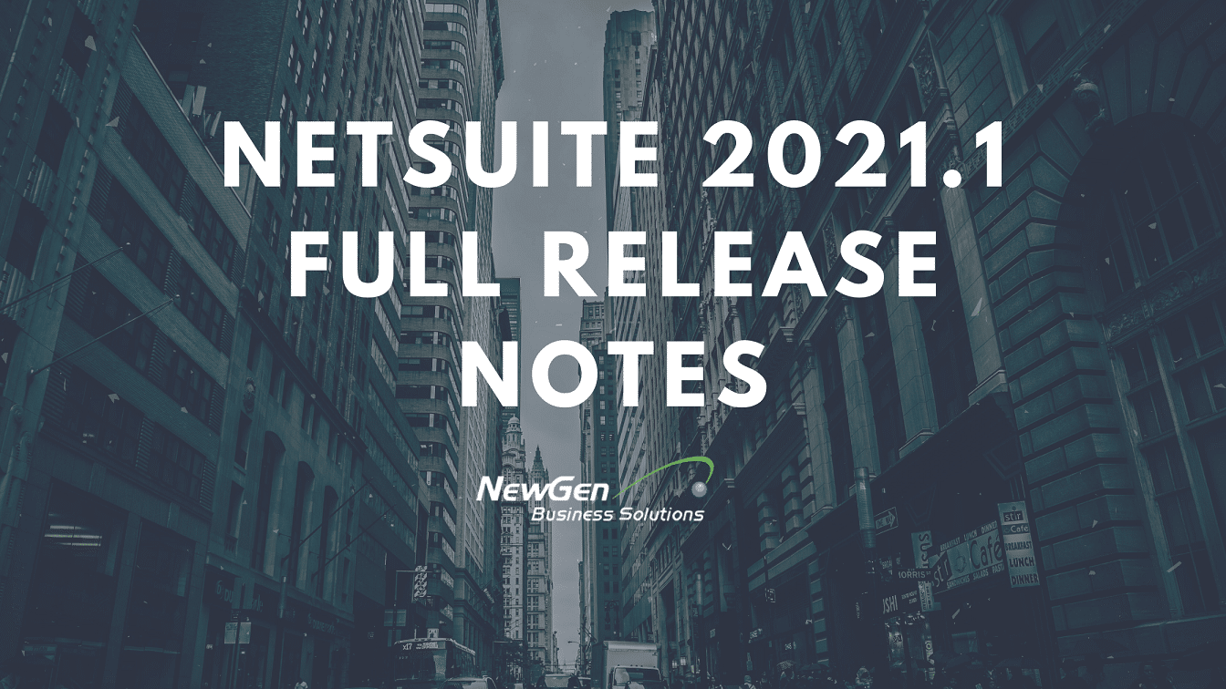 NetSuite 2021.1 Release Notes